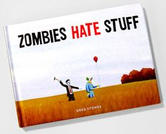 Zombie book.  Anyone want to give this to me for my birthday?
