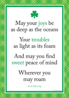 Irish blessing. Happy St. Patrick's Day!