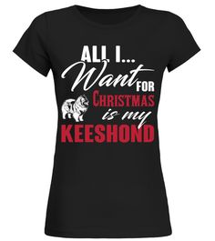 # Keeshond Ugly Christmas Sweater Funny Gift T-Shirt .  Shirts says: All I want for Christmas is my Keeshond Ugly Christmas Sweater Funny Gift T-Shirt.Best present for Halloween, Mother's Day, Father's Day, Grandparents Day, Christmas, Birthdays everyday gift ideas or any special occasions. T-shirt, Hoodie, Long Sleeved, SweatshirtHOW TO ORDER:1. Select the style and color you want:2. Click Reserve it now3. Select size and quantity4. Enter shipping and billing information5. Done! Simple as…