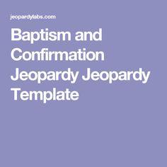 Catholic Confirmation Jeopardy Jeopardy Template  Faith Formation