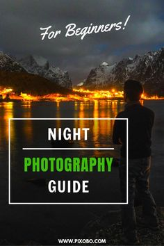 The Ultimate Night Photography Guide for Beginners - Photography, Landscape photography, Photography tips Photography Settings, Portrait Photography Tips, Landscape Photography, Photography Camera, Photography Blogs, Photography Aesthetic, Exposure Photography, Travel Photography, Wedding Photography
