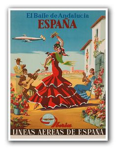 España (Spain) - El Baile de Andalucia (The Dance of Andalusia) - Iberia Air Lines of Spain - Flamenco Dancers - Vintage Airline Travel Poster by Unknown - Master Art Print - x Spanish Home Decor, Spanish Art, Poster Art, Poster Prints, Flamenco Dancers, Hanging Canvas, Advertising Poster, Advertising History, Vintage Travel Posters