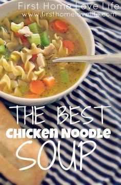 The Best Chicken Noodle Soup! Making this tonight, my honey is sicky! Adding cilantro and lemon with a little cayenne pepper! Sabor!