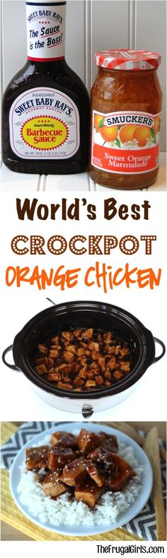 CROCKPOT ORANGE CHICKEN... 4-5 Bnls/Snls Chicken Breasts-thaw, 3/4c @ Smuckers Sweet Orange Marmalade+Sweet Baby Ray's Original BBQ Sauce, 2Tbsp Soy Sauce... What You'll Do: Cook chicken in crockpot HIGH-3hr. After 3hrs, drain juices from crockpot. Leave breasts whole or remove+cut cubes+transfer back to crockpot. Mix bbq sauce+orange marmalade+soy sauce. Pour over chicken+cook HIGH 30min.