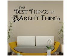 The Best things in life..., αυτοκόλλητο τοίχου