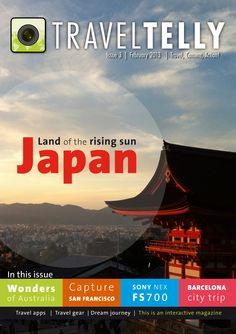 TravelTelly Magazine issue 3  In this issue we will take you to Japan, Australia, San Francisco, Barcelona and more. Read here the magazine: http://www.issuu.com/traveltelly/docs/issue3