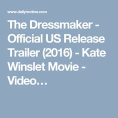 The Dressmaker - Official US Release Trailer (2016) - Kate Winslet Movie - Video…