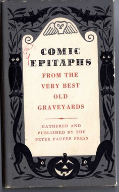 Comic Epitaphs - From the very best old graveyards. 1957