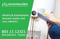 Η εγκατάσταση φυσικού αερίου είναι η ειδικότητα μας. Εμπιστευτείτε μας και απολαύστε τα οφέλη του φυσικού αερίου! www.energasgroup.com