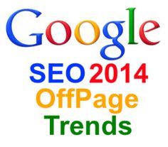 SEO 2014 Offpage trends