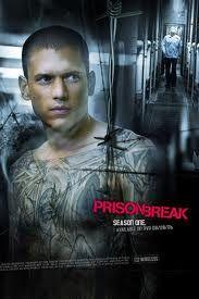 Prison Break...greatest show ever