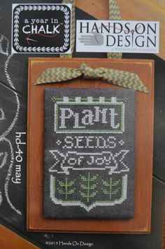 May is the title of this cross stitch pattern from Hands On Design series Year In Chalk that is stitched with Gentle Art Sampler threads (Chalk and Mistletoe).