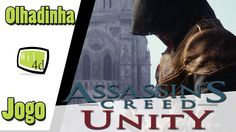 Assassin's Creed Unity - Olhadinha!!