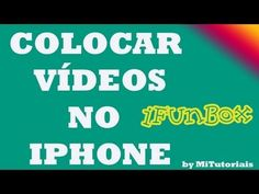 Como colocar vídeo no iPhone com iFunBox Nesta Vídeo Aula estarei ensinando como colocar videos no iPhone,iPod Touch,iPad