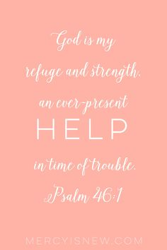 God Is My Help -- Verses for When You Need God to Be Your Help