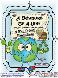 A Treasure Of A Unit For 2nd Grade: A Way To Help Planet Earth Common Core from Irene Hines on TeachersNotebook.com (72 pages)  - A Treasure Of A Unit For 2nd Grade: A Way To Help Planet Earth Common Core Aligned ~This Unit Is Aligned To The CCSS And EACH PAGE Has The Specific CCSS Listed~ This is a 72 page resource and activity packet. $ Common Core Activities, Teaching Activities, Teaching Kids, 100 Days Of School, Too Cool For School, School Stuff, Science Topics, Science Fun, Science Lessons