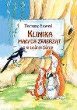 Okładka książki Klinika Małych Zwierząt w Leśnej Górce. Niekoniecznie