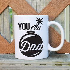 You da' bomb Dad Father's Day Coffee Mug by TickledTealBoutique