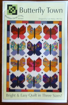 "Pattern "" Butterfly Town"" by Gail Abeloe, Bright and Easy Quilt in Three Sizes, Fat Quarter Friendly, Fast Shipping"