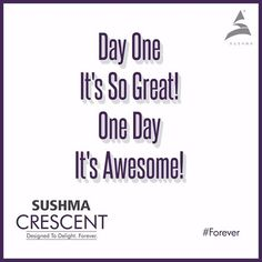 Celebrate each day of your life to the fullest at Sushma Crescent! #Forever To know more, visit- www.sushmacrescent.com