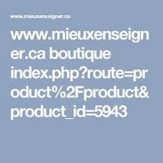 www.mieuxenseigner.ca boutique index.php?route=product%2Fproduct&product_id=5943