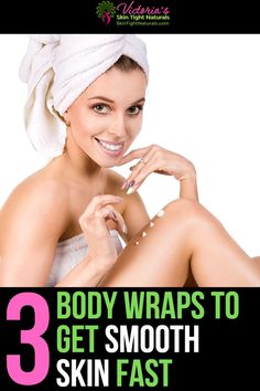 How To Get Smooth Skin - 3 Body Wraps That Will Make You Want To Show Off Your Body! Prom Makeup Looks, Fall Makeup Looks, Cellulite, Skin Secrets, Skin Tips, Cut Crease Makeup, Lack Of Energy, Loose Skin, Body Wraps