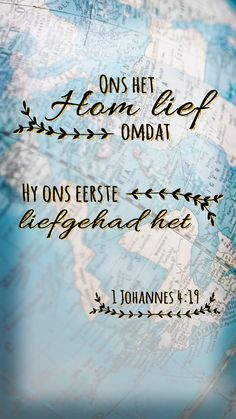 Ons het Hom lief, omdat Hy ons eerste liefgehad het. #afrikaans #bybelvers #lockscreen Bible Quotes, Words Quotes, Bible Verses, Sayings, Qoutes, Prayer Quotes, Scriptures, Christian Messages, Christian Quotes
