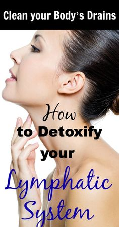 Clean your Bodys Drains: How to Detoxify your Lymphatic System Health And Nutrition, Health And Wellness, Health Fitness, Health And Beauty Tips, Health Tips, Salud Natural, Detox Your Body, Tips Belleza, Alternative Health