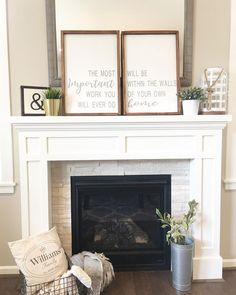The most important work you will ever do we will within the walls of your own home. Home decor- farmhouse decor- wooden sign- fireplace mantle decor- home decorating ideas