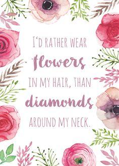 #quote #quotation #flowers #stationery #wedding #hochzeit #hochzeitseinladungen #spruch #blumen #boho #bohemian #flowergirls #flowercrown