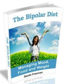 Learn the proper bipolar diet and nutrition to keep weight down, energy up, and moods stable.