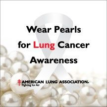 Wear Pearls for Lung Cancer Awareness  https://www.giveforward.com/fundraiser/2743/prayersforpappy