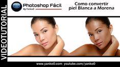 Como convertir piel Blanca a Morena #Photoshop Fácil by yanko0 R.*