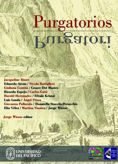 Título: Purgatorios. Purgatori Editor: Jorge Wiesse Mayor información: http://www.up.edu.pe/fondoeditorial/Paginas/TIE/Detalle.aspx?IdElemento=487&Lista=L&IdCategoria=-1&orden=R