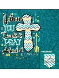 Cherished Girl When in Doubt Pray About it Chevron Cross Arrow Girlie | SimplyCuteTees
