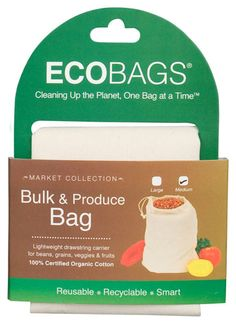 EcoBags Organic Cloth Bulk & Produce Bag  Tired of tossing thin plastic produce bags in the trash? Bring reusable organic cotton drawstring bags to the bulk and produce aisles of your favorite store or co-op and fill 'em up at your favorite bulk bins (beans, seeds and grains) or with fresh fruits and veggies.  http://www.ecobags.com/Market-Collection-Organic-Cloth-Drawstring-Produce-Bag-Medium?sc=2=6591