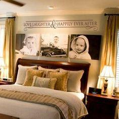 Like the idea - but use wedding photos or couple photos instead since it is a couple's bedroom
