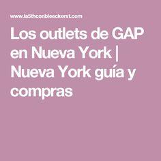 Los outlets de GAP en Nueva York | Nueva York guía y compras
