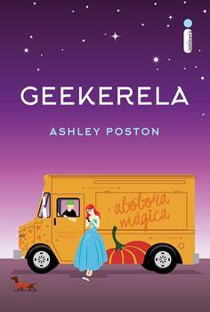 Editora Intrínseca lançará o romance Geekerela, de Ashley Poston - Cantinho da Leitura