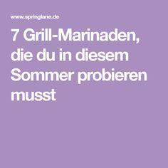 7 Grill-Marinaden, die du in diesem Sommer probieren musst Marinade Für Steak, Bbq, Grilling, Food, Advent, Indian Cuisine, New Recipes, Food And Drinks, Summer