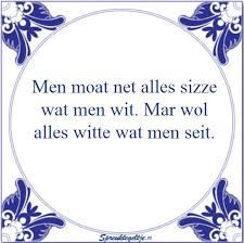 friese spreuken en wijsheden 183 beste afbeeldingen van Tekst bordjes   Dutch quotes, Chistes  friese spreuken en wijsheden