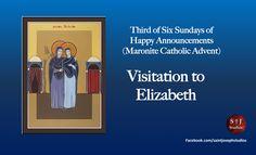 Third Sunday of Happy Announcements (Maronite Catholic Advent).