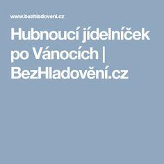 Hubnoucí jídelníček po Vánocích  | BezHladovění.cz