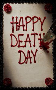 Happy Death Day Full Streaming HD Storyline: A college student must relive the day of her murder over and over again, in a loop that will end only when she discovers her killer's identity. Movie Happy, Happy Death Day Movie, Hindi Movies, Comedy Movies, Movie Film, 2017 Movies, Hd Movies Online, Tv Series Online, Episode Online