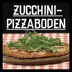 Zucchini Pizzaboden