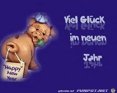 lustiges Bild 'Viel Glueck im neuen Jahr. Eine von 215 Dat… funny picture & # Good luck in the new year.jpg & # from flea. One of 215 files in the category & # New Year's Eve / New Year & # on FUNPOT.