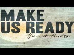 Harvest Bashta- Make Us Ready