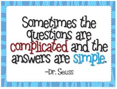 FREE Dr. Seuss Quote Inspired Classroom Print. Love this to put in the classroom and tell the students that there is NO STUPID QUESTION to ask in class.