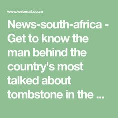 News-south-africa - Get to know the man behind the country's most talked about tombstone in the history of tombstones. The legendary actor - Joe Mafela's tombstones. Free Email Address, News South Africa, Famous Tombstones, Getting To Know, History, Historia