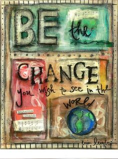 Inspirational Quote, BE THE CHANGE (Ghandi), 8x10 print. $18.00, via Etsy.